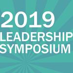 2019 Leadership Symposium Registration Now Open